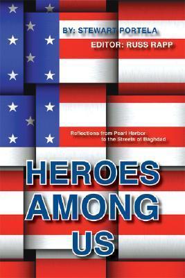 Heroes Among Us Stewart Portela