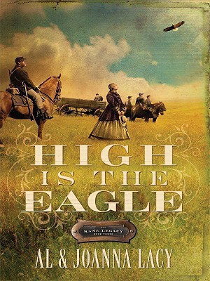 High Is the Eagle  by  Al Lacy