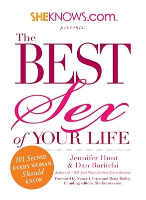 1,001 Best Places to Have Sex in America: A When, Where, and How Guide  by  Jennifer Hunt