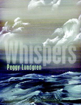 Whispers  by  Peggy Lundgren