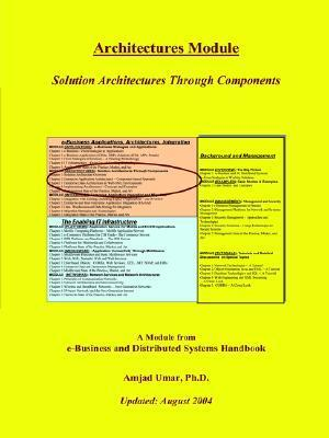 Architectures Module: Solution Architectures Through Components  by  Amjad Umar