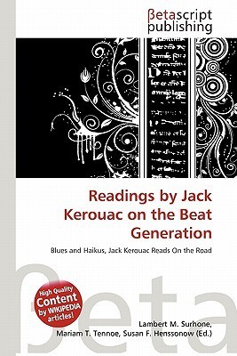 Readings  by  Jack Kerouac on the Beat Generation by NOT A BOOK