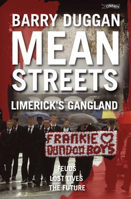 Mean Streets: Limericks Gangland  by  Barry Duggan