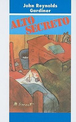 Alto Secreto  by  John Reynolds Gardiner
