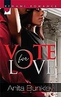Vote for Love Anita Bunkley