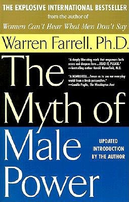 Why Men Are the Way They Are: The Male-Female Dynamic Warren Farrell