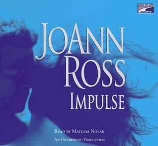 Impulse  by  JoAnn Ross