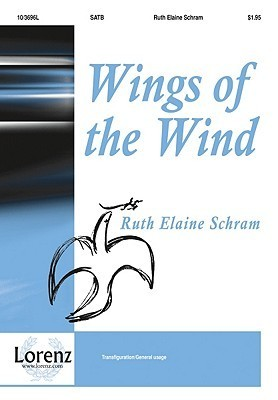 Wings of the Wind  by  Ruth Elaine Schram