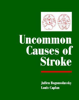 Uncommon Causes of Stroke  by  Julien Bogousslavsky