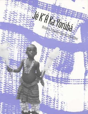 Colloquial Yoruba: The Complete Course for Beginners  by  Antonia Schleicher