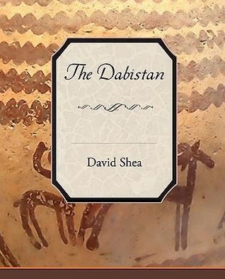 The Dabistan  by  David Shea