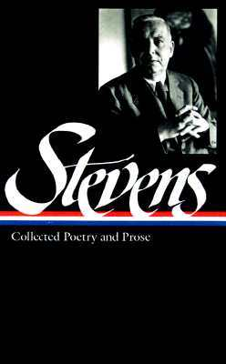 Collected Poetry & Prose Wallace Stevens