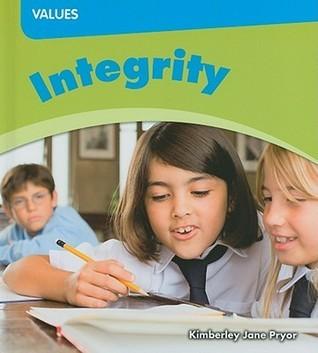 Integrity  by  Kimberley Jane Pryor