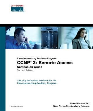 CCNP 2: Remote Access Companion Guide  by  Cisco Systems Inc.