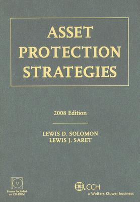 Asset Protection Strategies [With CDROM] Lewis D. Solomon