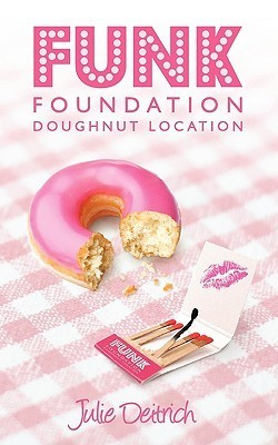 Funk Foundation, Doughnut Location  by  Julie Deitrich