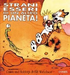 Strani esseri di un altro pianeta!  by  Bill Watterson