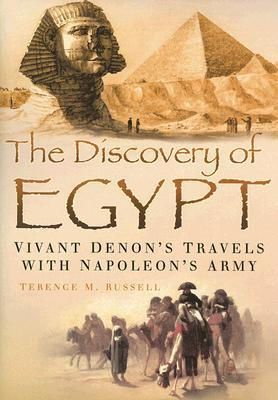 The Napoleonic Survey of Egypt: Description de LEgypte: The Monuments and Customs of Egypt: Selected Engravings and Texts  by  Terence M. Russell