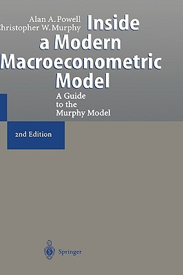 Inside a Modern Macroeconometric Model: A Guide to the Murphy Model Alan A. Powell