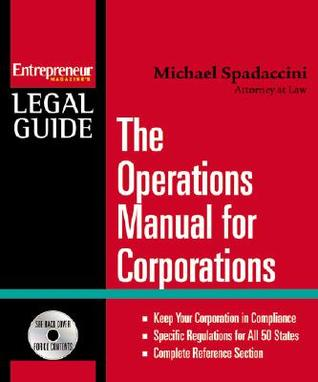 Ultimate Book Of Forming Corps, Ll Cs, Partnerships & Sole Proprietorships Michael Spadaccini