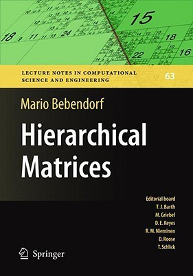 Hierarchical Matrices: A Means to Efficiently Solve Elliptic Boundary Value Problems  by  Mario Bebendorf