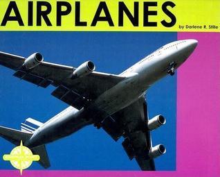 Airplanes  by  Darlene R. Stille