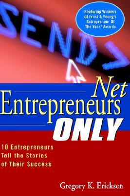 Whats Luck Got to Do With It: Twelve Entrepreneurs Reveal the Secrets Behind Their Success  by  Gregory K. Ericksen