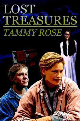 Lost Treasures  by  Tammy Rose