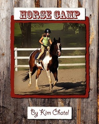 Horse Camp  by  Kim Chatel