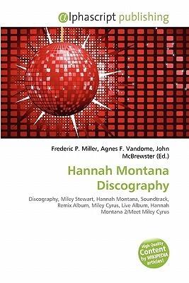 Hannah Montana Discography Frederic P.  Miller