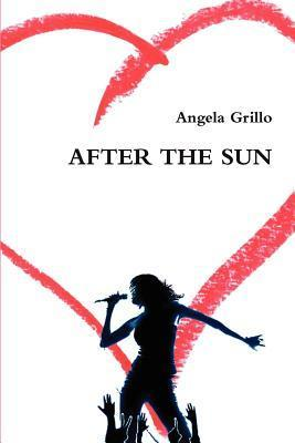 After the Sun  by  Angela Grillo