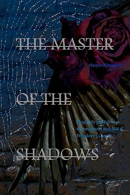 The Master of the Shadows  by  Harper Alexander