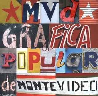 MVD: Grafica Popular de Montevideo  by  Guido Indij