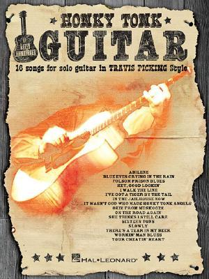 Honky Tonk Guitar: 16 Songs for Solo Guitar in Travis Picking Style  by  David Hamburger