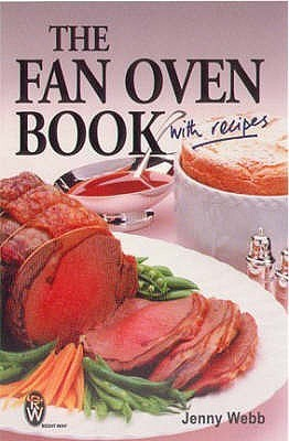 The Fan Oven Book Jenny M. Webb