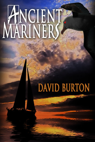 Ancient Mariners David  Burton