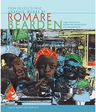 From Process to Print: Graphic Works  by  Romare Bearden by Romare Bearden