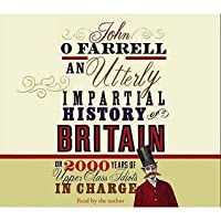 An Utterly Impartial History of Britain or 2000 Years of
