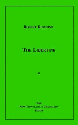 The Libertine  by  Robert Desmond
