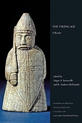 The Viking Age: A Reader, First Edition  by  Angus A. Somerville