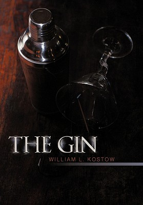 The Gin William L. Kostow