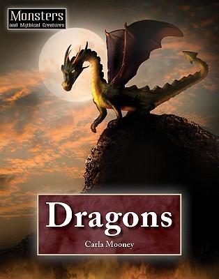 Dragons  by  Carla Mooney