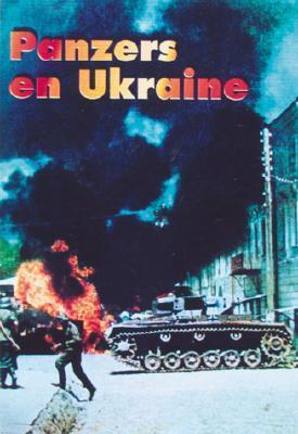 Panzers En Ukraine François de Lannoy