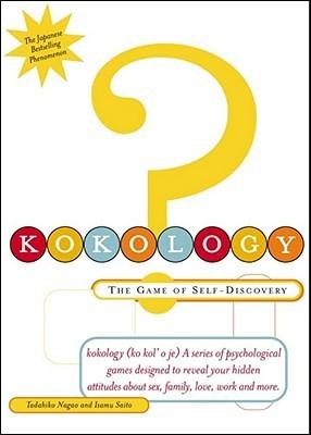 Kokology 2: More of the Game of Self-Discovery Tadahiko Nagao