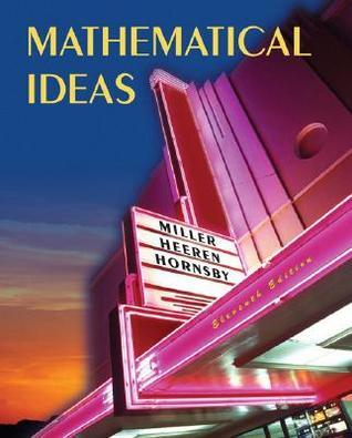 Mathematical Ideas  by  Charles D. Miller