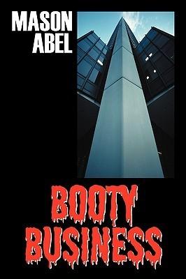 Booty Business Mason Abel