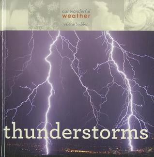 Thunderstorms  by  Valerie Bodden