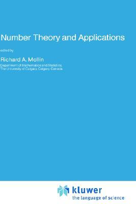 Number Theory and Applications  by  Richard A. Mollin