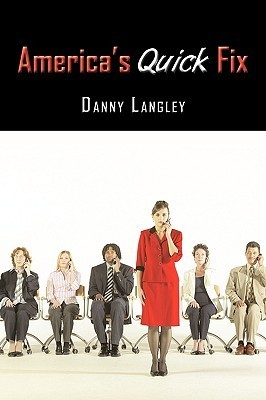 Americas Quick Fix Danny Langley