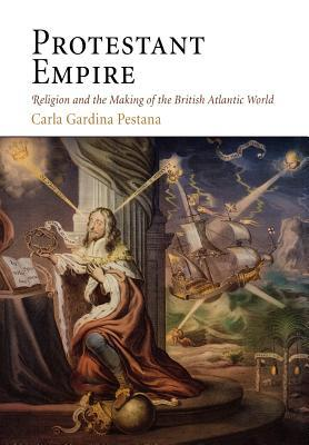 Protestantism: Oxford Bibliographies Online Research Guide  by  Carla Gardina Pestana